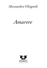 Alessandro_Ghignoli_Amarore