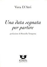 Vera_D_Atri_Una_data_segnata_per_partire