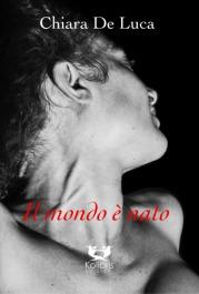 Chiara-De-Luca-Il-mondo-è-nato-cover